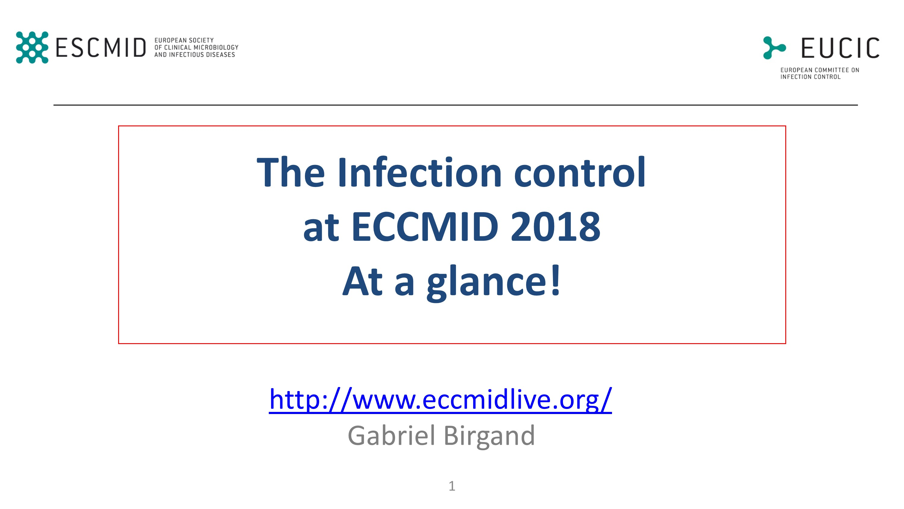 Infection control ECCMID Madrid 2018